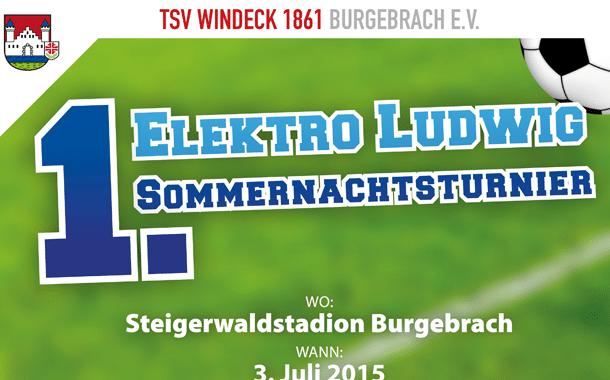 TSV Burgebrach veranstaltet 1. ELEKTRO LUDWIG Sommernachtsturnier