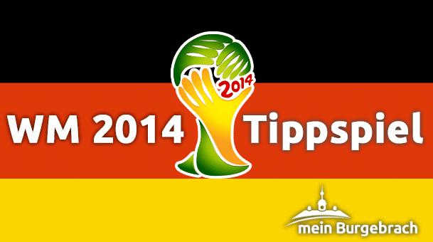 meinBurgebrach - Tippspiel zur WM 2014 in Brasilien